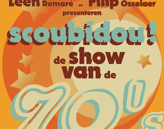 SHOW Leen Demaré, Filip Osselaer & Band | Scoubidou! The Seventies!